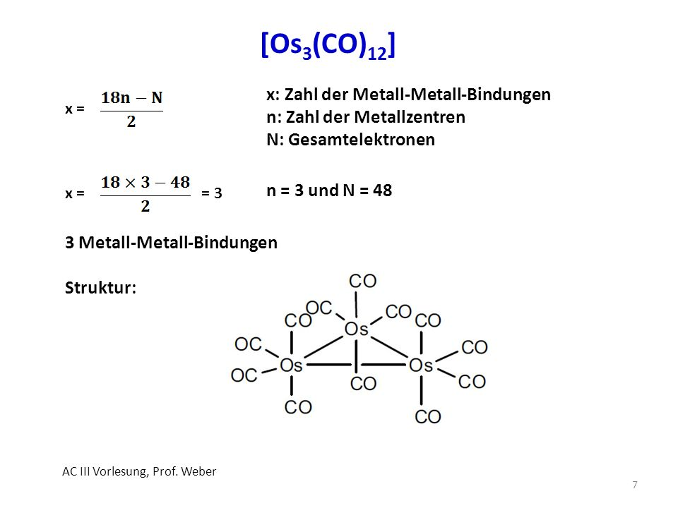 [Os3(CO)12] x: Zahl der Metall-Metall-Bindungen